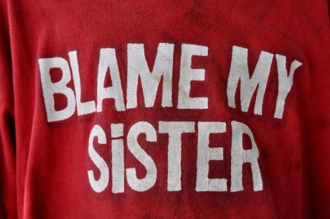Yeah, blame her!